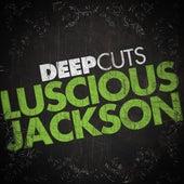 Deep Cuts by Luscious Jackson