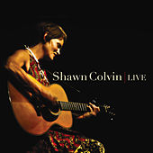 Live by Shawn Colvin