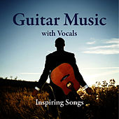 Guitar Music with Vocals:  Inspiring Songs by Music-Themes