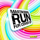 Run For Cover Ep by Mastik Soul