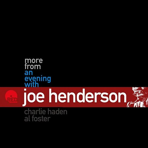 More From An Evening With Joe Henderson by Joe Henderson