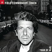 Field Commander Cohen Tour Of 1979 by Leonard Cohen