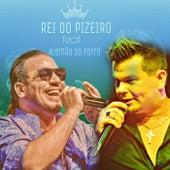 Rei do Pizeiro von Filipe Fantin