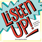 Listen Up! by Sovereign Grace Music