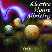 Electro House Ministry, Vol. 1 - EP by Various Artists