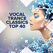 Vocal Trance Classics Top 40 - EP by Various Artists