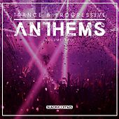 Trance & Progressive Anthems, Vol. 2 - EP by Various Artists