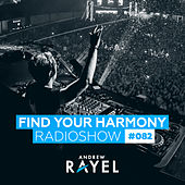 Find Your Harmony Radioshow #082 de Various Artists