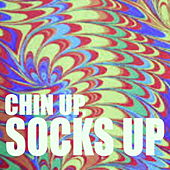 Chin up, Socks Up de Various Artists