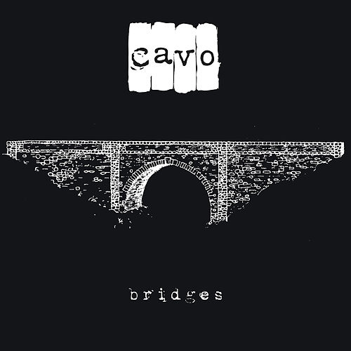 Bridges by Cavo