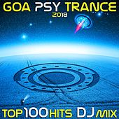 Goa Psy Trance 2018 Top 100 Hits DJ Mix by Various Artists