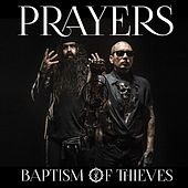 Baptism Of Thieves by Prayers