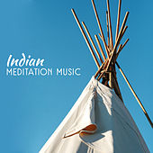 Indian Meditation Music von Lullabies for Deep Meditation