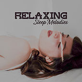 Relaxing Sleep Melodies by Sleep Sound Library