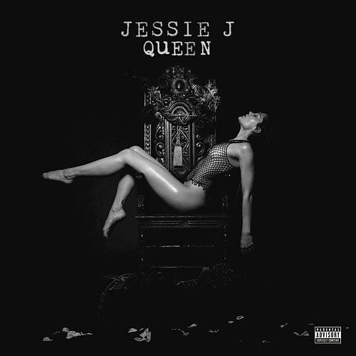 Queen by Jessie J