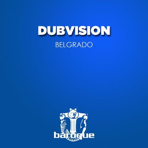 Belgrado by DubVision