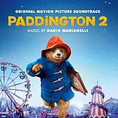 Paddington 2 (Original Motion Picture Soundtrack) by Various Artists