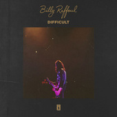 Difficult by Billy Raffoul
