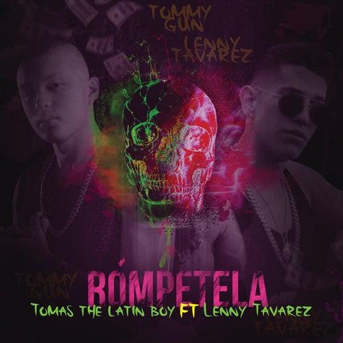 Rómpetela by Tomas the Latin Boy