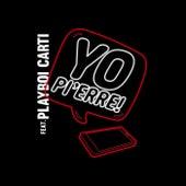 Yo Pi'erre! by Pi'erre Bourne