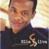 Resgatando Sonhos by Elias Silva