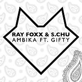 Ambika (feat. Gifty) by Ray Foxx
