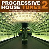 Progressive House Tunes Vol.2 by Various Artists
