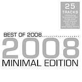 Best Of 2008 - Minimal Edition by Various Artists