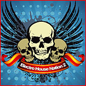 Electro House Nation Vol. 2 von Various Artists
