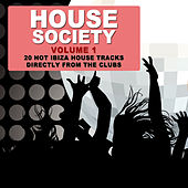 House Society Vol.1 - 20 Ibiza House Tracks by Various Artists