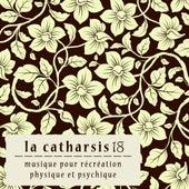 La catharsis - dix-huitième édition by Various Artists