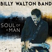 Soul of a Man de Billy Walton Band