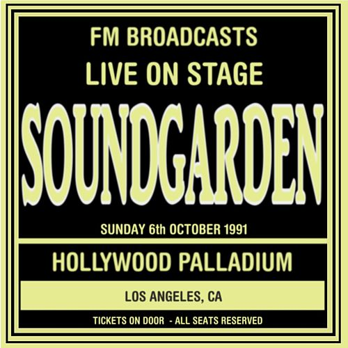 Live On Stage FM Broadcasts - Hollywood Palladium 6th October 1991 de Soundgarden