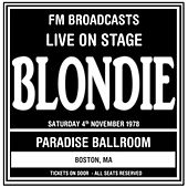 Live On Stage FM Broadcasts - Paradise Ballroom  4th November 1978 de Blondie