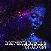 Rest with New Age Melodies by Deep Sleep Relaxation