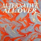Alternative All Over von Various Artists