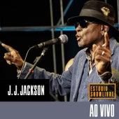 J.J. Jackson No Estúdio Showlivre (Ao Vivo) by J. J. Jackson