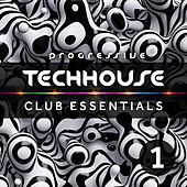 Progressive Tech House Club Essentials Vol.1 by Various Artists