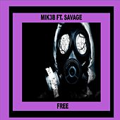 Free (feat. Savage) by Mik3b