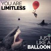 You Are Limitless Just Like a Balloon (Motivational Speech) de Fearless Motivation