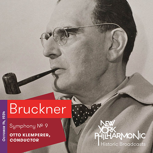 Bruckner: Symphony No. 9 by New York Philharmonic