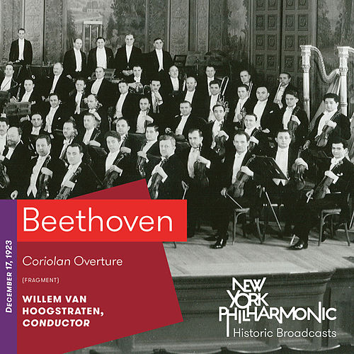 Beethoven: Overture to Coriolanus by New York Philharmonic