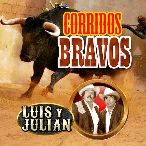 Corridos Bravos by Luis Y Julian