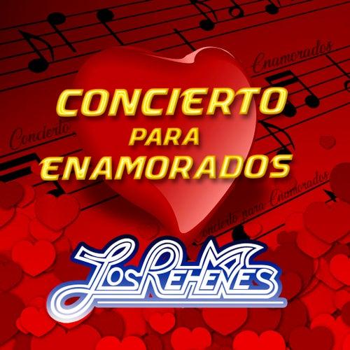 Concierto Para Enamorados by Los Rehenes