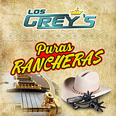Puras Rancheras by Los Grey's