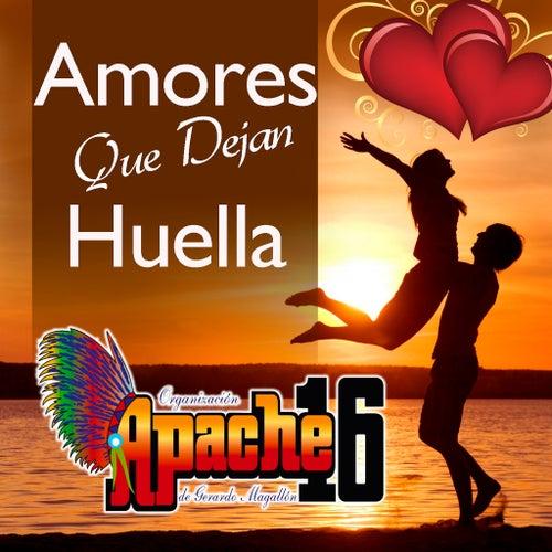 Amores Que Dejan Huella by Apache 16