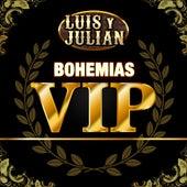 Bohemias VIP de Luis Y Julian