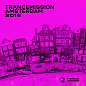 Trancemission Amsterdam 2016 - EP by Various Artists