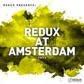 Redux At Amsterdam 2016 - EP by Various Artists
