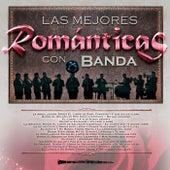 Las Mejores Románticas Con Banda by Various Artists